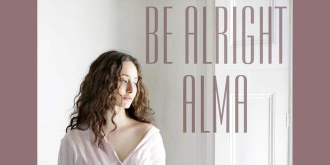 Alma Be Alright