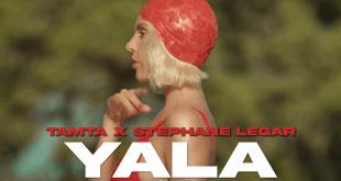 "Tamta x Stephane Legar | ""Yala"""