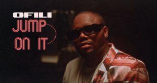 Ofili Jump On It δεύτερο single