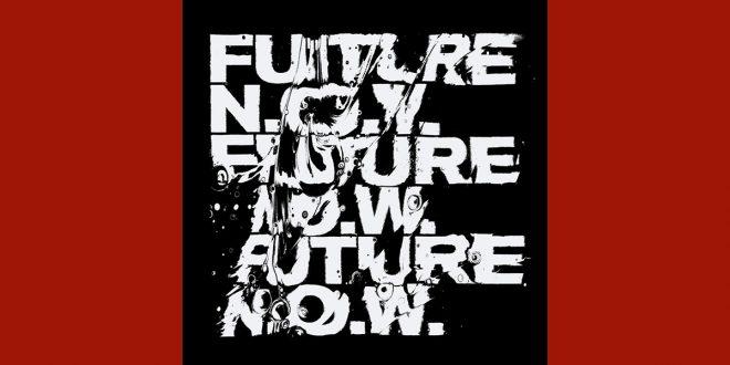 Future N.O.W. Φεστιβάλ Στέγη
