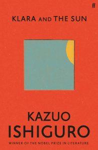 Klara and the Sun, στα πιο αναμενόμενα βιβλία το μυθιστόρημα του βραβευμένου συγγραφέα