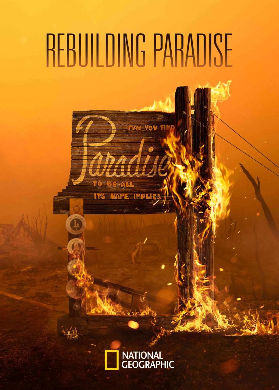 Rebuilding Paradise Ρον Χάουαρντ national geographic