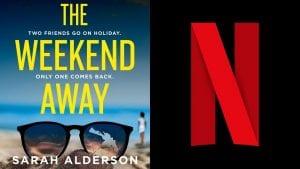 The Weekend Away Netflix