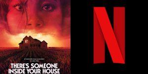 Netflix - ταινία τρόμου Κάποιος Μπήκε στο Σπίτι σου